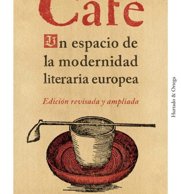 La modernidad según el Café